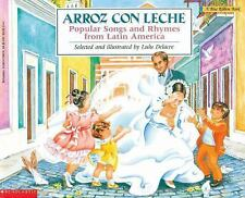 Arroz con leche: canciones y ritmos populares de Amrica Latina Popular Songs and