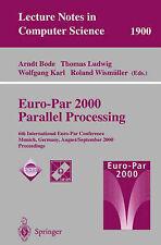 Euro-Par 2000 Parallel Processing: 6th International Euro-Par Conference Munich,