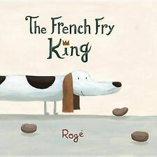 The French Fry King by Rogae, Roge (Hardback, 2012)