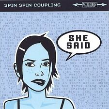 Spin Spin Coupling - She Said
