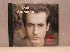 Tom Solomon  More than this