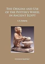 2015-02-06, The Origins and Use of the Potter's Wheel in Ancient Egypt (Archaeop