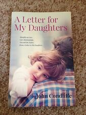 JOHN CONDLIFFE, A LETTER FOR MY DAUGHTERS