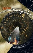Artifacts Cycle I: A Magic: The Gathering Omnibus
