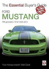 Ford Mustang: Fifth generation / S197 2005-2014 (Essential Buyer's Guide), Cook,