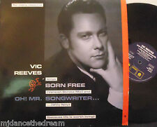"VIC REEVES & THE ROMAN NUMERALS ~ Born Free ~ 12"" Single PS"