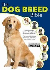 The Dog Breed Bible by D. Caroline Colie (2016, Hardcover)