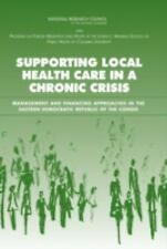 2005-12-01, Supporting Local Health Care in a Chronic Crisis: Management and Fin