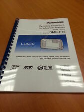 PANASONIC LUMIX DMC FT5 INSTRUCTION MANUAL USER GUIDE FULLY PRINTED 277 PAGES A5