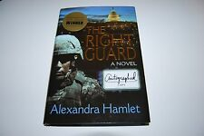 The Right Guard by Alexandra Hamlet (2012, Hardcover) Signed