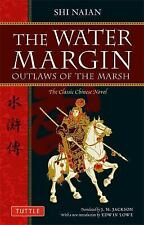 Tuttle Classics: The Water Margin : Outlaws of the Marsh by Shih Naian (2010,...