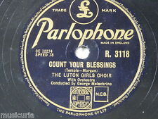 78rpm LUTON GIRLS CHOIR break of day / count your blessings R.3118