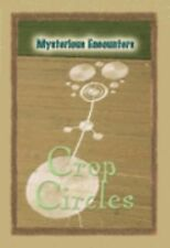 Crop Circles (Mysterious Encounters)