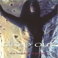 Drop Out, Henderson Project, Excellent