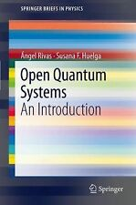 Open Quantum Systems : An Introduction by Susana F. Huelga and Ángel Rivas...