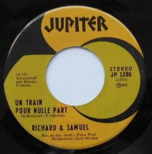 RICHARD & SAMUEL Un train.. NM- CANADA '70 FRENCH PSYCH 45 DICK RIVERS LISTEN!!!