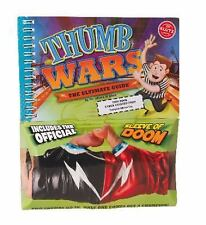 Thumb Wars : The Ultimate Guide by Klutz Editors and Eva Steele-Saccio KLUTZ