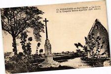 CPA Ferriéres-en-Gatinais-La Croix et la Chapelle Sainte-Apolline (264822)
