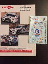 DECALS 1/43 MITSUBISHI LANCER EVO X 10 ARTRU RALLYE MONTE CARLO 2011 RALLY WRC