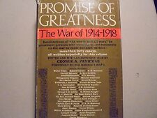 """Promises of Greatness: The War of 1914-1918 Recollections"""" War to end all Wars"""""""
