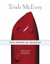 Trish McEvoy,The Power of Makeup: Looking Your Level Best at Every Age Signed B7