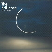 All is Not Lost by The Brilliance (CD, Integrity Music)