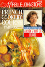 Mireille Johnston Mireille Johnston's French Cookery Course: Pt.1 Very Good Book