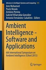 Advances in Intelligent Systems and Computing Ser.: Ambient Intelligence -...