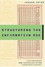Structuring the Information Age: Life Insurance and Technology in the Twentieth