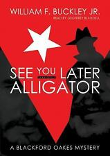 See You Later, Alligator: A Blackford Oakes Mystery, William F. Buckley Jr., Ver
