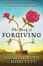 The Book of Forgiving: The Fourfold Path for Healing Ourselves and Our World, Tu