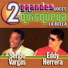 2 Grandes Voces De Quisqueya La Bella by Sergio Vargas (CD, Jul-2007, Sony BMG)