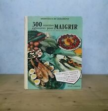 CUISINE DIETETIQUE MENUS 300 RECETTES POUR MAIGRIR (BEHOTEGUY DE TERAMOND 1958).