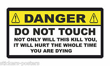 FUNNY WARNING STICKER DANGER DO NOT TOUCH ELECTRICITY TOOL BOX CHEST MOTORCYCLE