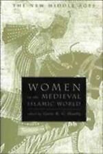 The New Middle Ages: Women in the Medieval Islamic World by Gavin R. Hambly...