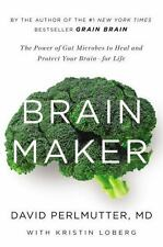 Brain Maker: The Power of Gut Microbes to Heal and Protect Your Brain?for Life,