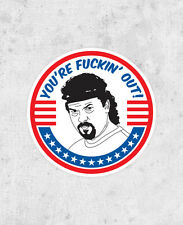 Kenny Powers Sticker! - Your F*ckin' Out! - Eastbound and down, baseball, Danny
