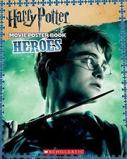 Harry Potter and the Deathly Hallows Part I: Heroes Harry Potter Movie Tie-In