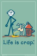 HUMOR POSTER Dog Pee Hydrant Life is Crap