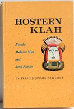 Hosteen Klah ~ Navajo Medicine Man and Sand Painter   1964  Illustrated