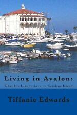 Living in Avalon: What It's Like to Live on Catalina Island : Living in...