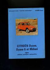 (111A) Votre Voiture Edition LUXE / EPA / CITROEN Dyane 6 et Méhari depuis 1968