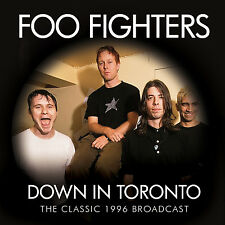 FOO FIGHTERS New Sealed 2016 UNRELEASED LIVE 1996 TORONTO CONCERT CD