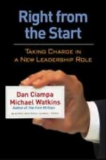 Right From The Start: Taking Charge In A New Leadership Role, Very Good Books