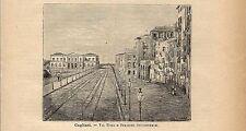Stampa antica CAGLIARI Via Roma e Stazione Sardegna 1891 Old antique print