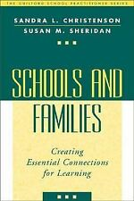 Schools and Families: Creating Essential Connections for Learning