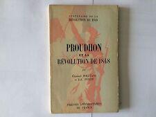 PROUDHON ET LA REVOLUTION DE 1848 DOLLEANS PUECH 1948 CENTENAIRE