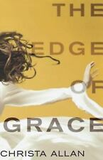 The Edge of Grace by Christa Allan (2011, Paperback)