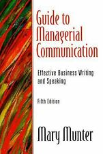 Guide to Managerial Communication: Effective Business Writing and Speaking (5th