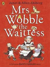 Mrs Wobble the Waitress by Janet & Allan Ahlberg (Paperback, 2013) Happy Family